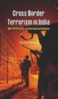 Cross Border Terrorism in India : With Reference to International Regime - Book
