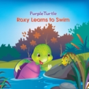 Roxy Learns to Swim - eBook