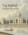 Taj Mahal Multiple Narratives - Book