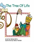 The Tree Of Life : Story Book - Book