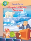 Purple and the Glaciers - eBook