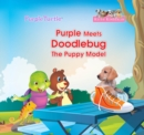 Purple Meets Doodlebug, the Puppy Model - eBook