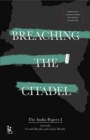 Breaching the Citadel - The India Papers - Book