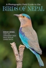 A Photographic Field Guide to the Birds of Nepal - Book