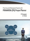 Planning and Managing Projects with PRIMAVERA (P6) Project Planner - Book
