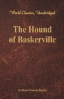 The Hound of Baskerville (World Classics, Unabridged) - eBook