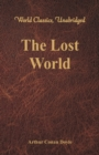 The Lost World (World Classics, Unabridged) - eBook