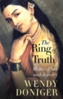 The Ring of Truth : Myths of Sex and Jewelry - eBook