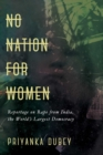 No Nation for Women : Reportage on Rape from India, the World's Largest Democracy - Book