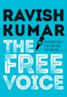 The Free Voice : On Democracy, Culture and the Nation - eBook