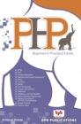 PHP BEGINNER'S PRACTICAL GUIDE - eBook