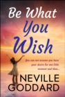 Be What You Wish - eBook