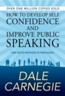 How to Develop Self Confidence and Improve Public Speaking - eBook
