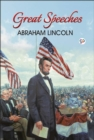 Great Speeches of Abraham Lincoln - eBook