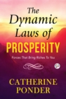 The Dynamic Laws of Prosperity - eBook