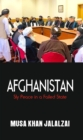 Afghanistan : Sly Peace in a Failed State - eBook