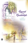 BEYOND THE BOULEVARDS : A SHORT BIOGRAPHY OF PONDICHERRY - Book