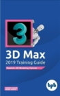 3D Max 2019 Training Guide - Book