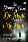 The Strange Case of Dr Jekyll and Mr Hyde - eBook