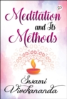 Meditation and Its Methods - eBook