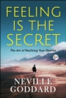 Feeling is the Secret - eBook
