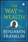 The Way to Wealth - eBook