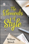 The Elements of Style : Writing Strategies with Grammar - eBook