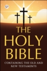 The Holy Bible : Containing the Old and New Testaments - eBook