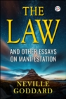The Law : And Other Essays on Manifestation - eBook