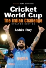Cricket World Cup : The Indian Challenge (Updated Edition) - eBook