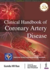 Clinical Handbook of Coronary Artery Disease - Book