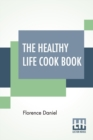 The Healthy Life Cook Book - Book