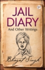 Jail Diary and Other Writings - eBook