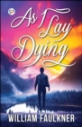 As I Lay Dying - eBook