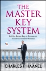 The Master Key System : Unlock your greatest potential - eBook