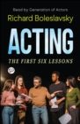 Acting-The First Six Lessons - eBook
