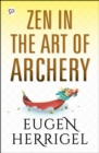 Zen in the Art of Archery - eBook