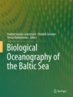 Biological Oceanography of the Baltic Sea - eBook
