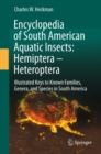 Encyclopedia of South American Aquatic Insects: Hemiptera - Heteroptera : Illustrated Keys to Known Families, Genera, and Species in South America - eBook