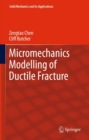 Micromechanics Modelling of Ductile Fracture - eBook