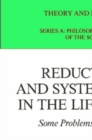 Reductionism and Systems Theory in the Life Sciences : Some Problems and Perspectives - eBook