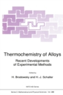 Thermochemistry of Alloys : Recent Developments of Experimental Methods - eBook