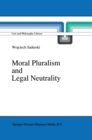 Moral Pluralism and Legal Neutrality - eBook