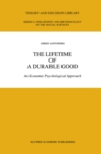 The Lifetime of a Durable Good : An Economic Psychological Approach - eBook