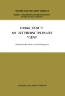 Conscience: An Interdisciplinary View : Salzburg Colloquium on Ethics in the Sciences and Humanities - eBook