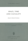 Space, Time and Causality : Royal Institute of Philosophy Conferences Volume 1981 - eBook