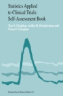Statistics Applied to Clinical Trials : Self-Assessment Book - eBook