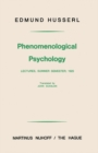 Phenomenological Psychology : Lectures, Summer Semester, 1925 - eBook