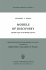 Models of Discovery : and Other Topics in the Methods of Science - eBook