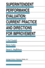 Superintendent Performance Evaluation: Current Practice and Directions for Improvement - eBook
